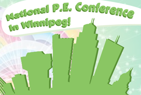 National P.E. Conference in Winnipeg